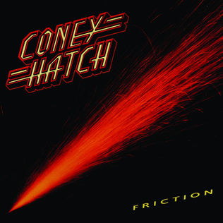 Coney Hatch | Friction