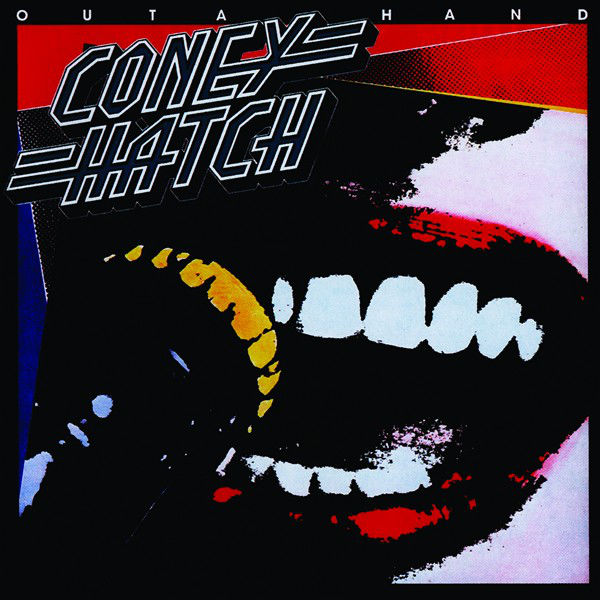 Coney Hatch | Outa Hand